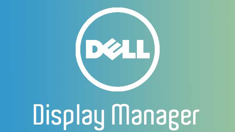 Was ist ein Dell Display Manager?