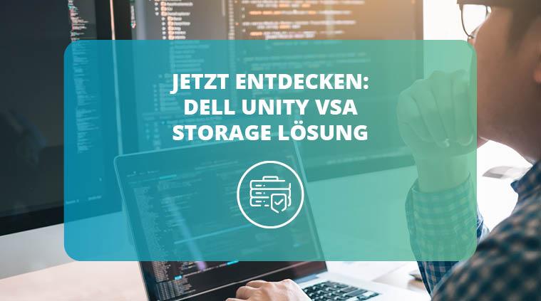 Dell Unity VSA – Eine kostengünstige Software-Defined-Storage-Lösung